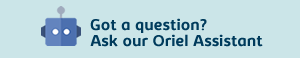 Got a question about Oriel? Chat to our virtual Oriel Assistant